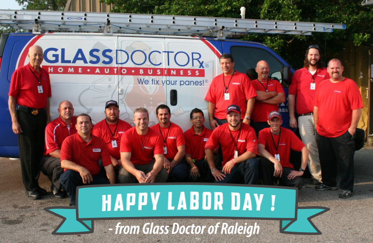 Glass Doctor of Raleigh Team, Happy Labor Day