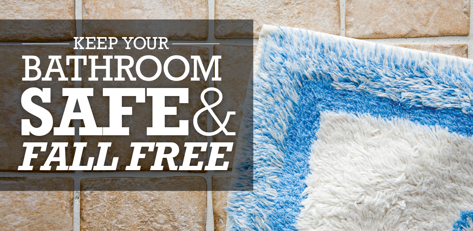 Keep Your Bathroom Safe and Fall Free image