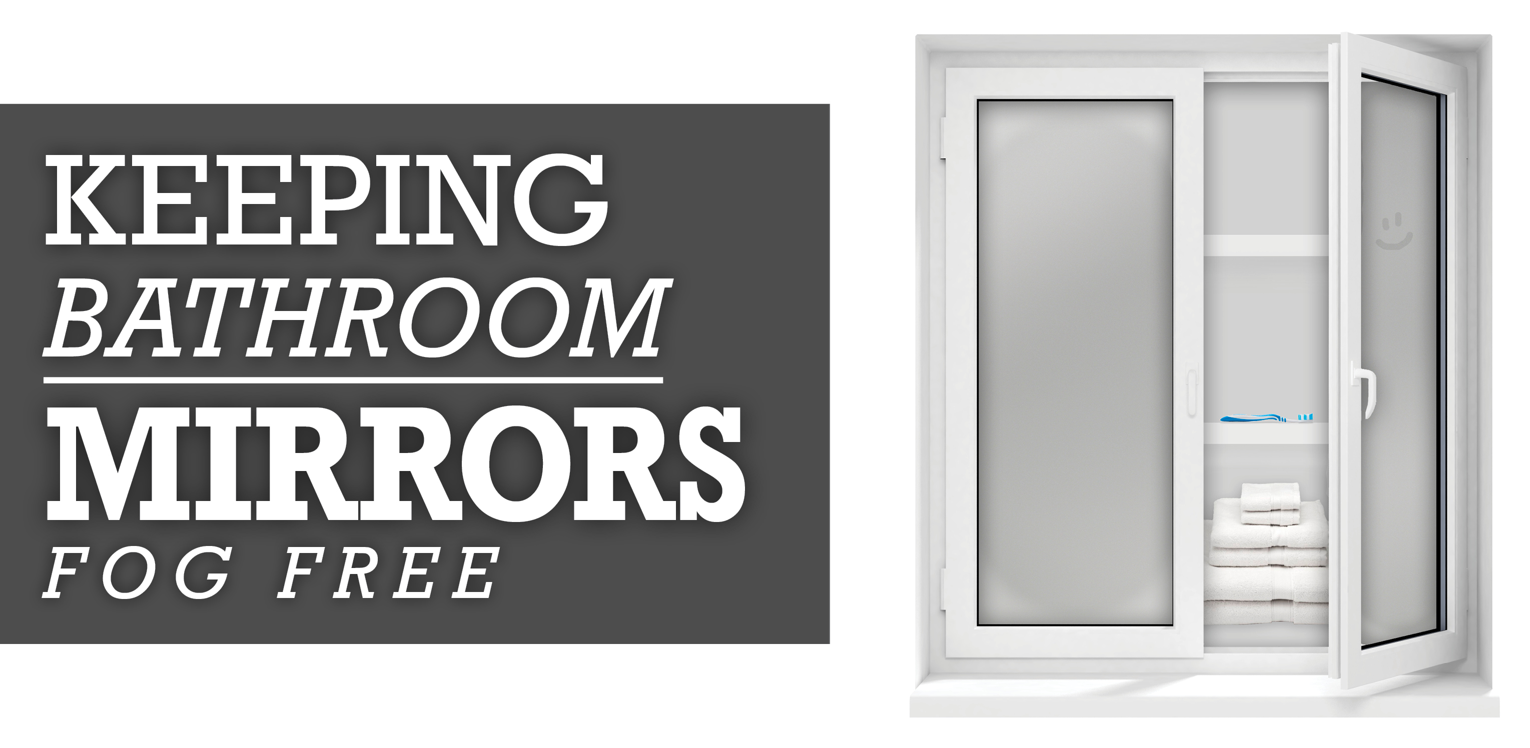 bathroom mirror fog free keep your bathroom mirror fog free glass doctor 16214