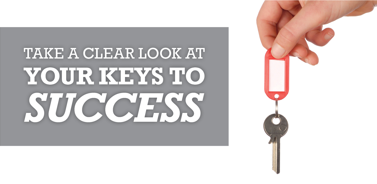 Take a Clear Look at Your Keys to Success image