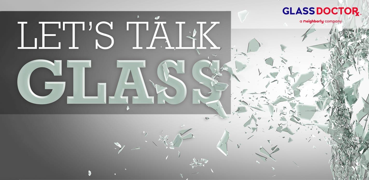Let's Talk Glass blog image