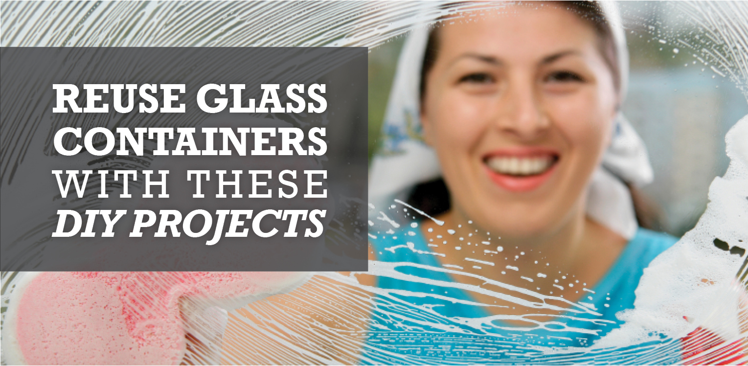 Reuse glass containers with these diy projects glass doctor blog