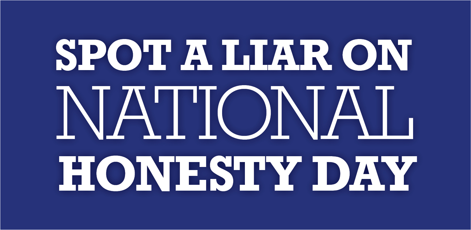 Spot a Liar on National Honesty Day image