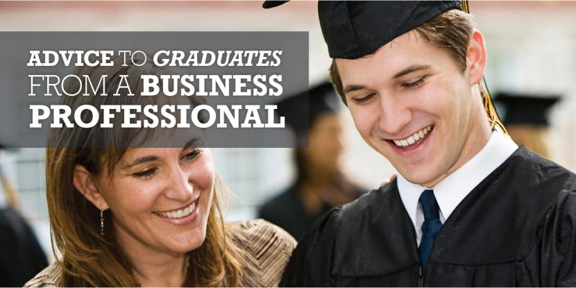 Advice to Graduates from a Business Pro image