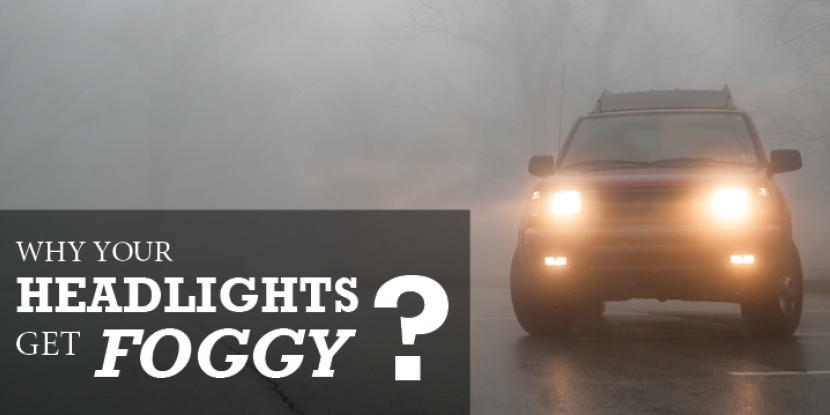 Why Your Headlights Get Foggy | Glass Doctor