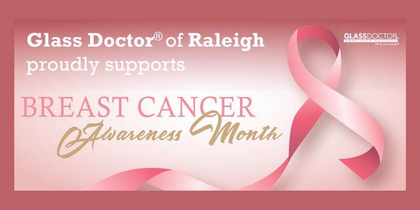 Breast Cancer Awareness Month | Glass Doctor of Raleigh Blog